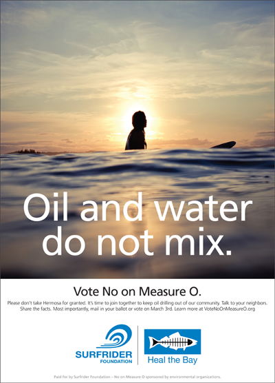 Surfrider-Heal the Bay Vote No on Measure O ER-TBR Ad #3 February 12, 2015