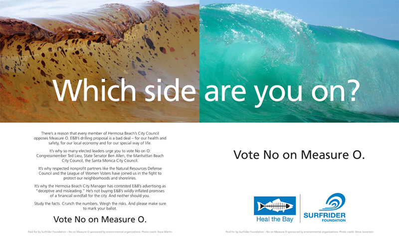 Surfrider-Heal the Bay Vote No on Measure O ER-TBR Ad #4 February 19, 2015