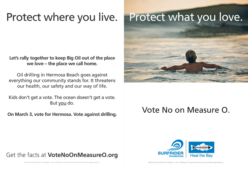 Surfrider-Heal the Bay Vote No on Measure O ER-TBR Ad #5 February 26, 2015